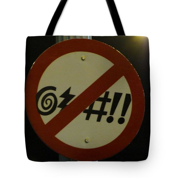 You've Got 2 B Kidding Tote Bag