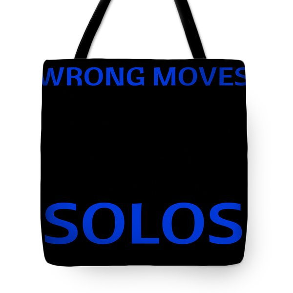 Dance No Wrong Moves Only Accidental Solos Dancing Dancer Tote Bag