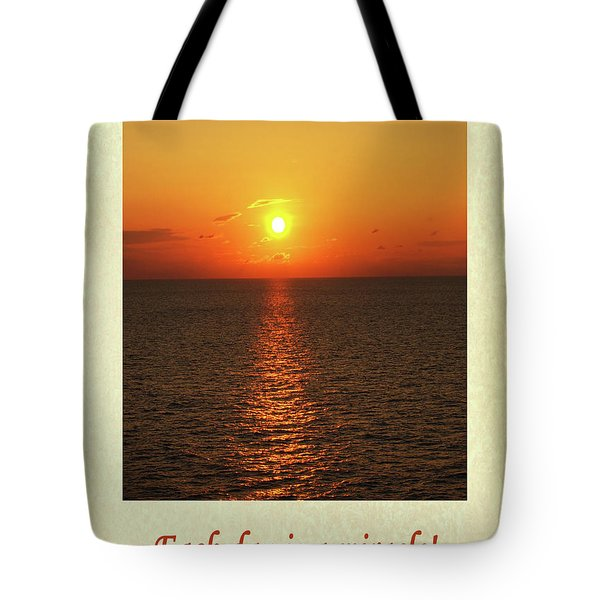 Each Day Is A Miracle Tote Bag
