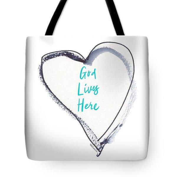 God Lives Here Tote Bag
