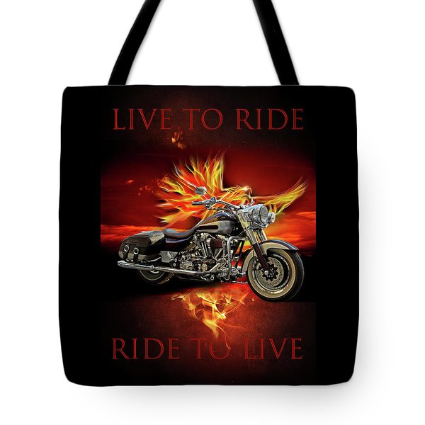 Live To Ride, Ride To Live Tote Bag