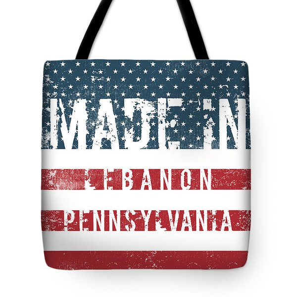 Made In Lebanon, Pennsylvania Tote Bag