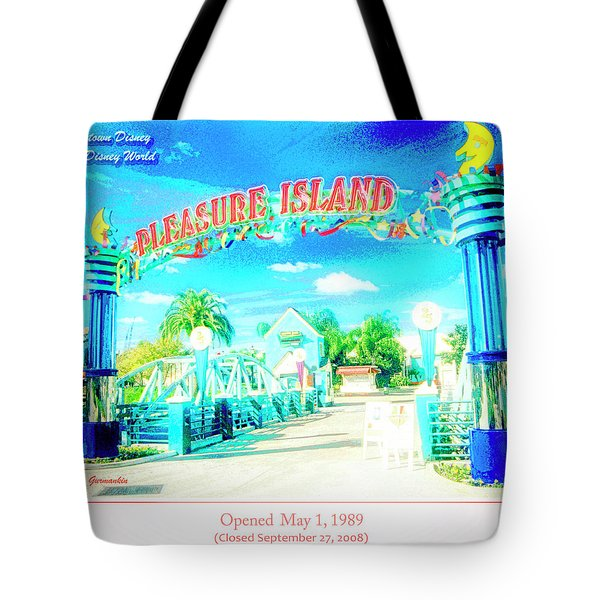 Pleasure Island Sign And Walkway Downtown Disney Tote Bag