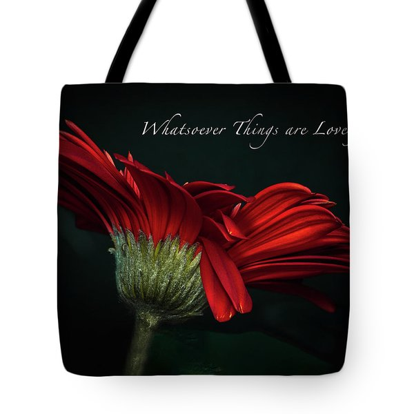 Whatsoever Things Are Lovely Tote Bag
