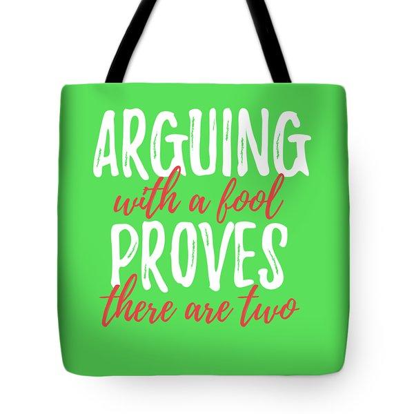 Arguing Tote Bag