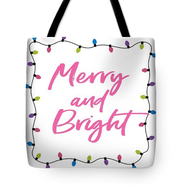 Merry And Bright -art By Linda Woods Tote Bag