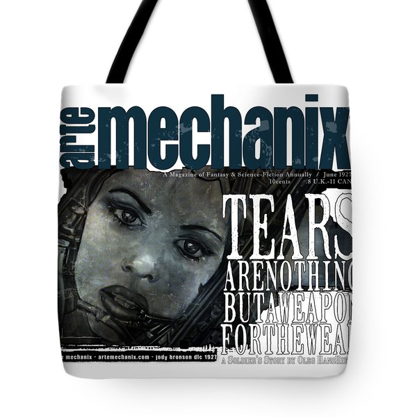 arteMECHANIX 1927 A WEAPON FOR THE WEAK  GRUNGE Tote Bag