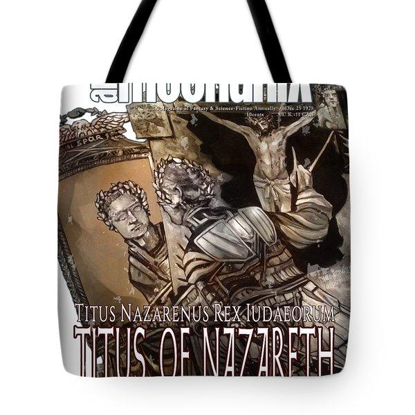 arteMECHANIX 1928 TITUS OF NAZARETH GRUNGE Tote Bag