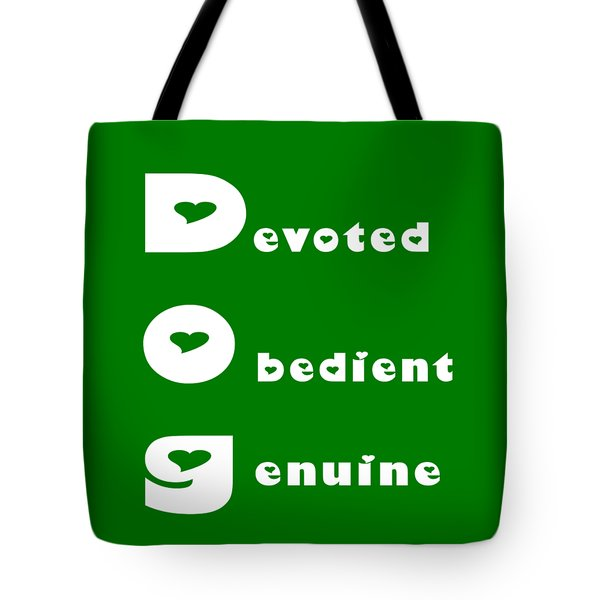 Dog With White Words Tote Bag