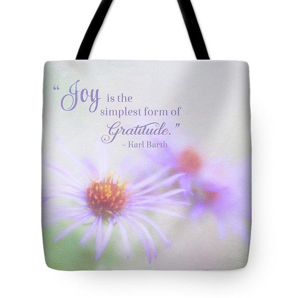 Joy And Gratitude For All Seasons Tote Bag