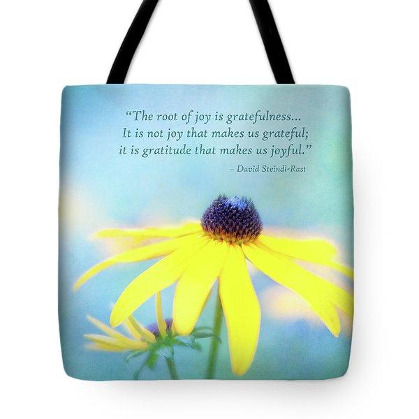 Joy And Gratefulness Tote Bag