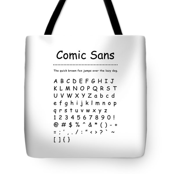 Comic Sans - Most Wanted Tote Bag