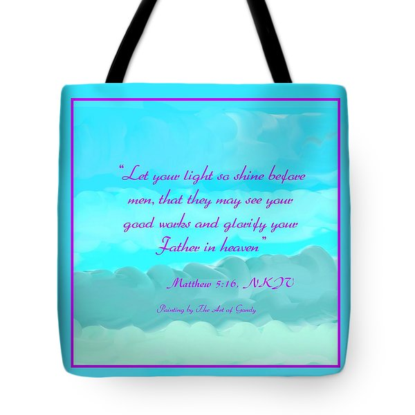 Matthew 5 16 Tote Bag