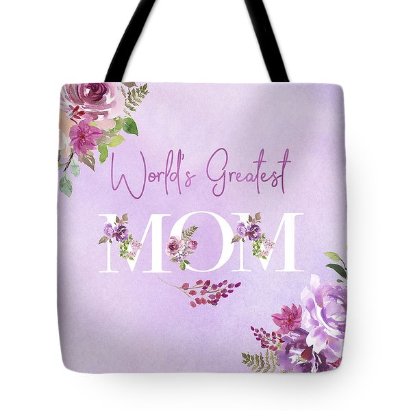 World's Greatest Mom 2 Tote Bag