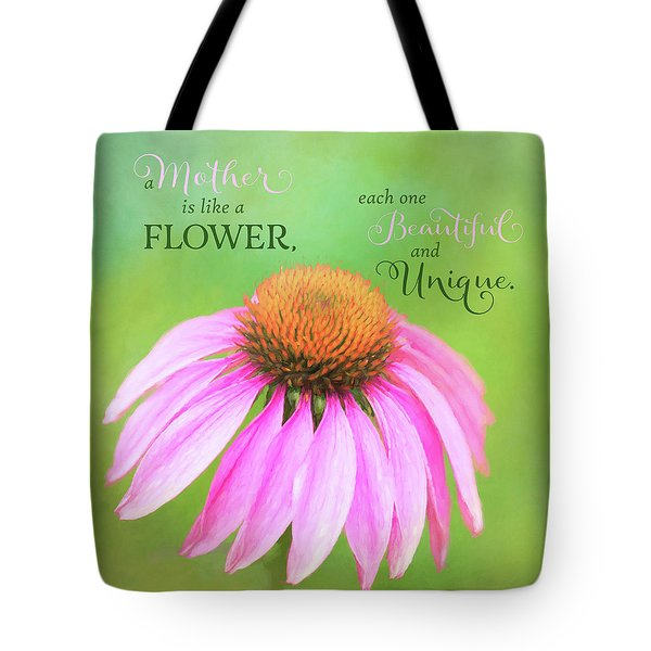 A Mother Is Lke A Flower Tote Bag