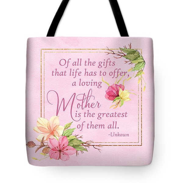 Mother Is The Greatest Gift Tote Bag