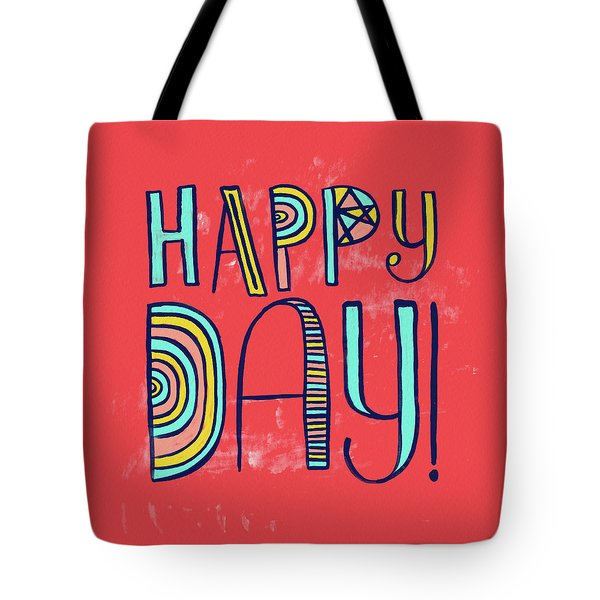 Happy Day Tote Bag