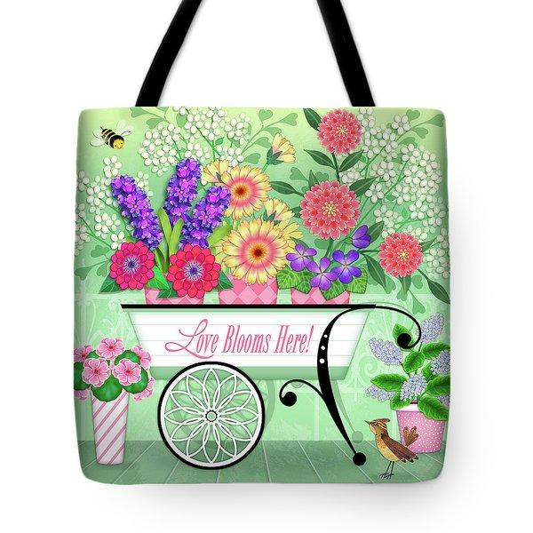 Love Blooms Here Tote Bag