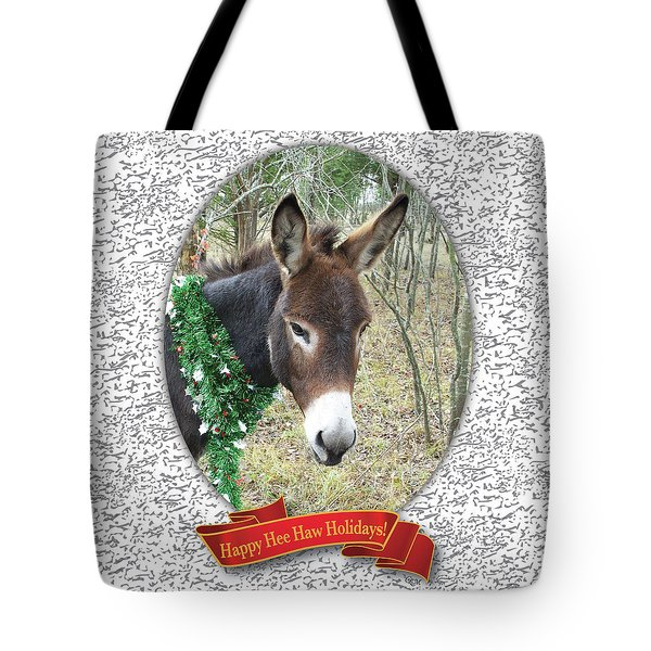 Happy Hee Haw Holidays Tote Bag