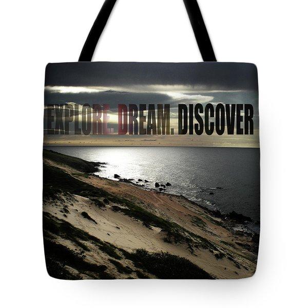 Explore. Dream. Discover Tote Bag