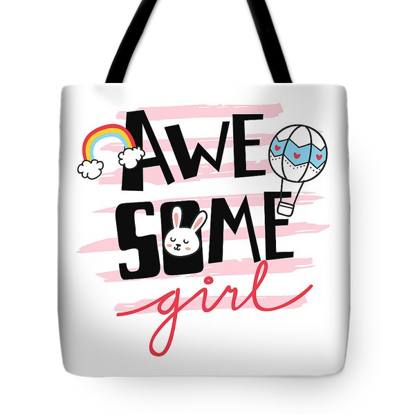 Awesome Girl - Baby Room Nursery Art Poster Print Tote Bag