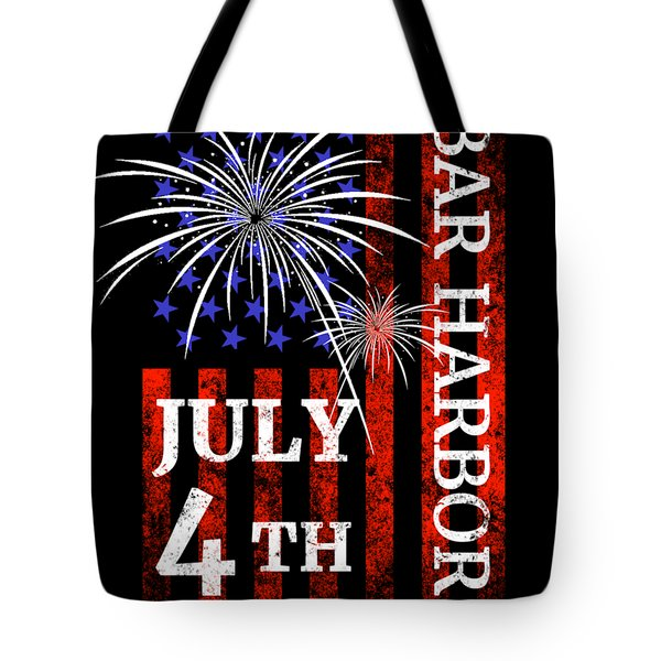 Bar Harbor 4th Of July Independence Day Tote Bag