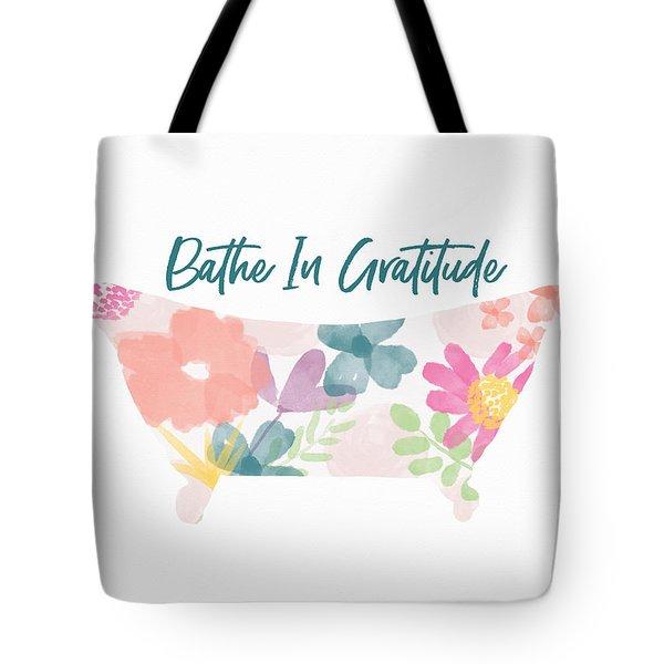 Bathe In Gratitude- Art By Linda Woods Tote Bag