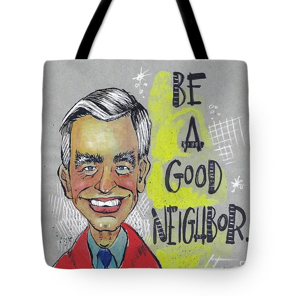 Tote Bag featuring the painting Be A Good Neighbor by Rick Baldwin