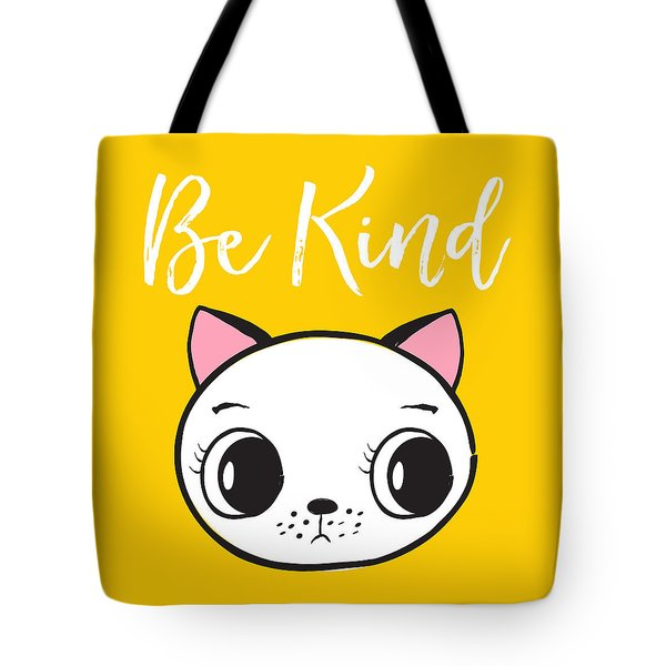 Be Kind - Baby Room Art Poster Print Tote Bag