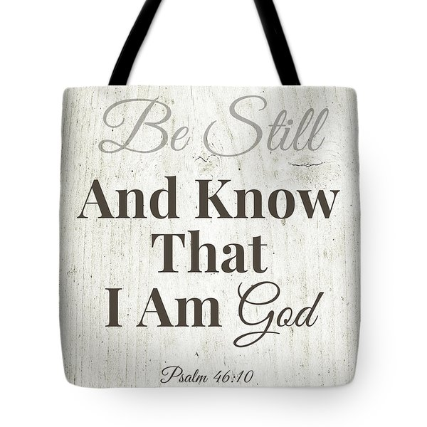 Tote Bag featuring the mixed media Be Still And Know That I Am God- Art By Linda Woods by Linda Woods