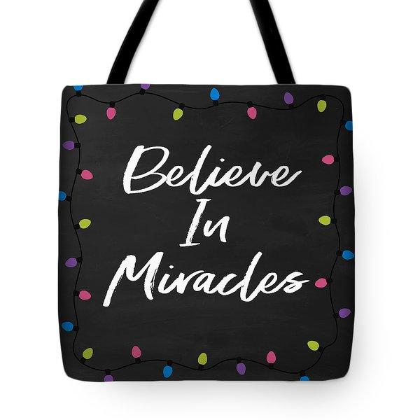 Believe In Miracles 2-art By Linda Woods Tote Bag