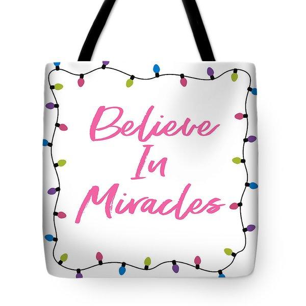 Tote Bag featuring the digital art Believe In Miracles Pink- Art By Linda Woods by Linda Woods