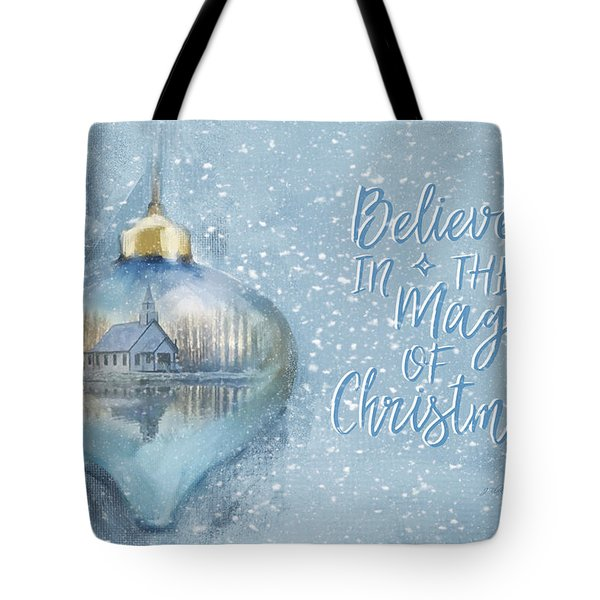 Believe In The Magic - Hope Valley Art Tote Bag