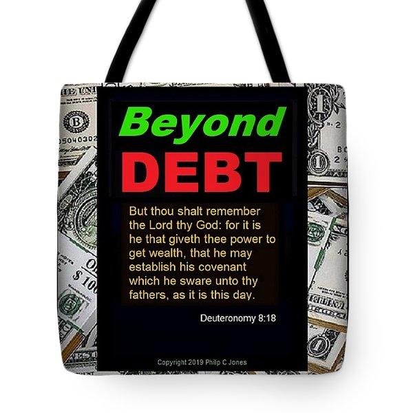 Beyond Debt Tote Bag