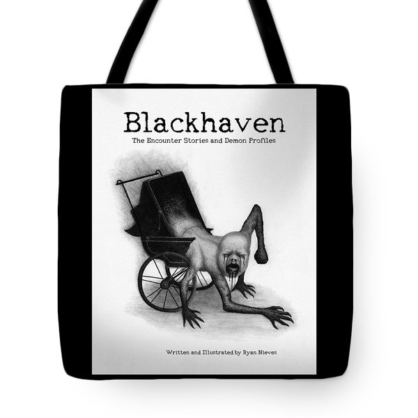 Tote Bag featuring the drawing Blackhaven The Encounter Stories And Demon Profiles Bookcover, Shirts, And Other Products by Ryan Nieves