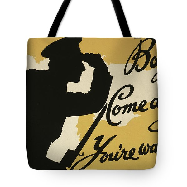 Boys  Come Along, You Are Wanted, 1915  Tote Bag