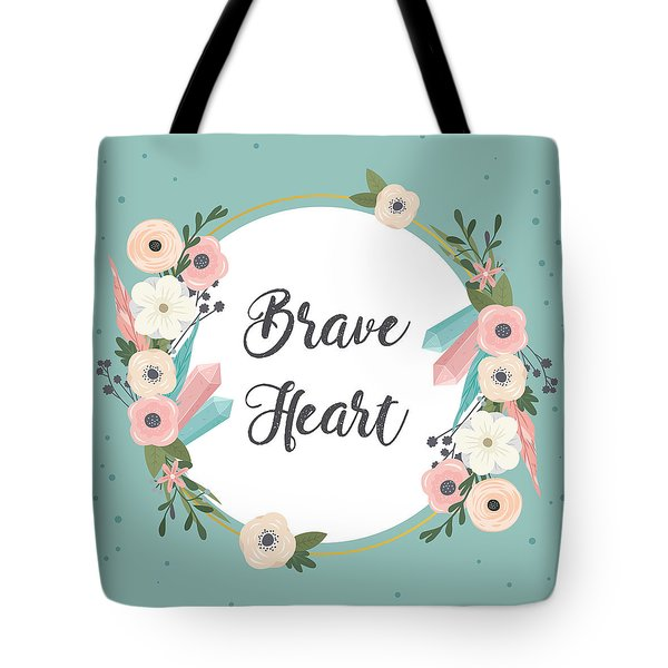 Brave Heart - Boho Chic Ethnic Nursery Art Poster Print Tote Bag