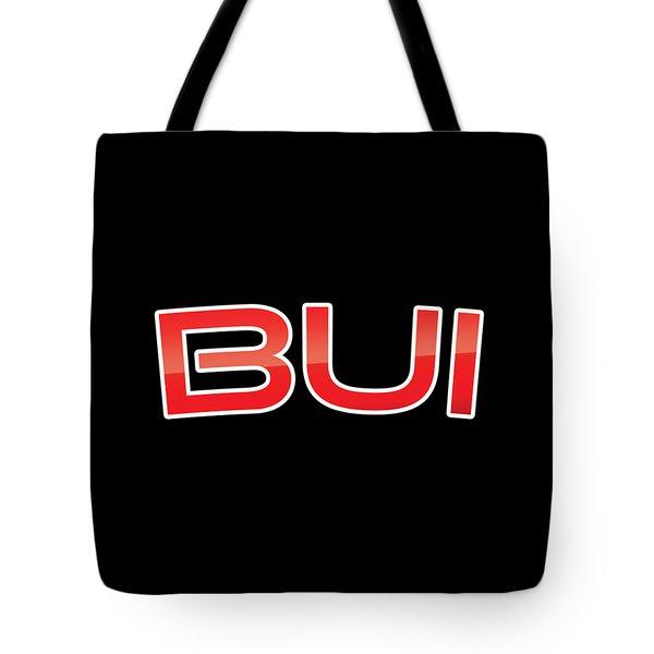 Bui Tote Bag