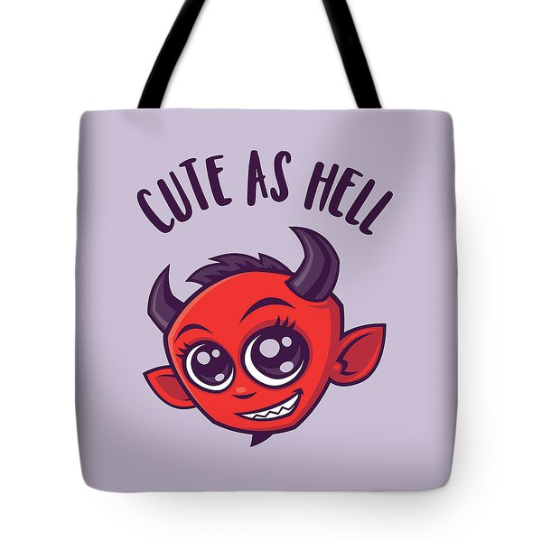 Cute As Hell Devil With Dark Text Tote Bag