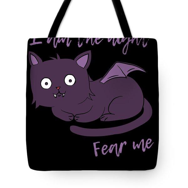 Cute Halloween Cat I Am The Night Fear Me Tote Bag