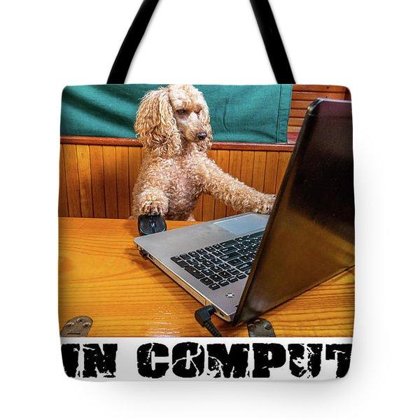 Damn Computer Tote Bag
