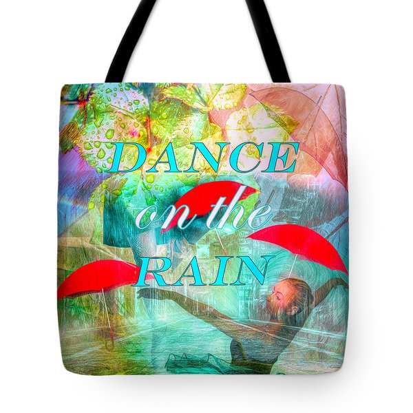 Dance On The Rain  Tote Bag