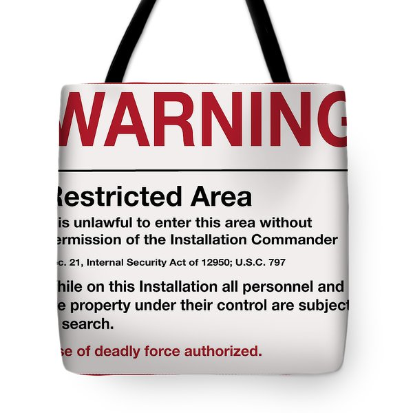 Deadly Force Warning Sign Tote Bag