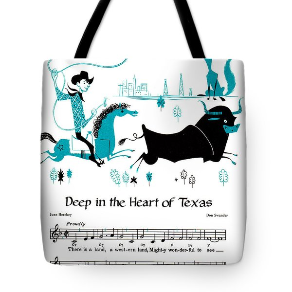 Deep In The Heart Of Texas Tote Bag