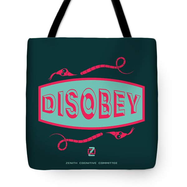 Tote Bag featuring the digital art Disobey Logo by Alan Bennington