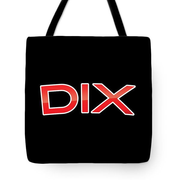 Tote Bag featuring the digital art Dix by TintoDesigns