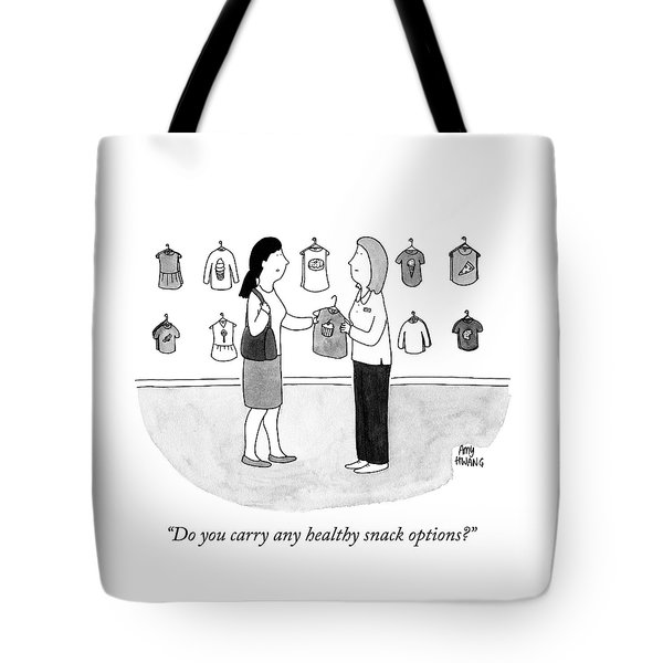 Do You Carry Any Healthy Snack Options Tote Bag