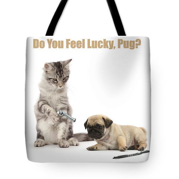 Tote Bag featuring the photograph Do You Feel Lucky, Pug by Warren Photographic