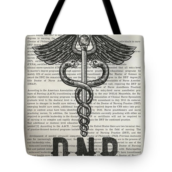 Doctor Of Nursing Practice Gift Idea With Caduceus Illustration  Tote Bag