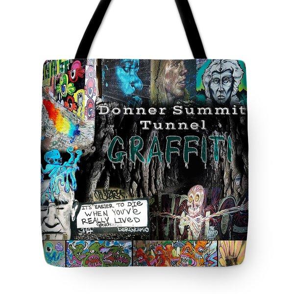 Donner Summit Graffiti Tote Bag